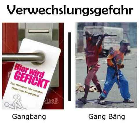 Verwechslungsgefahr-Gangbang
