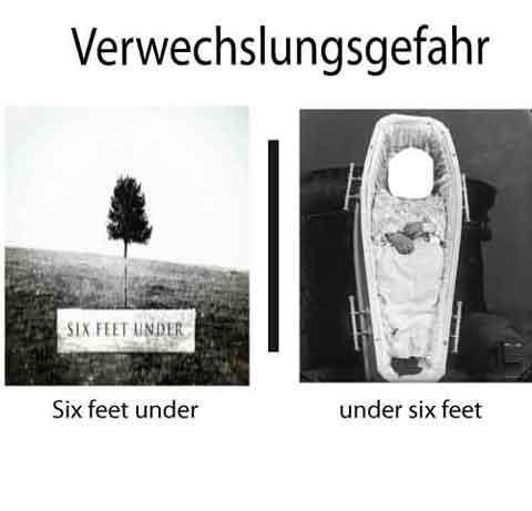 verwechslungsgefahr-six feet under