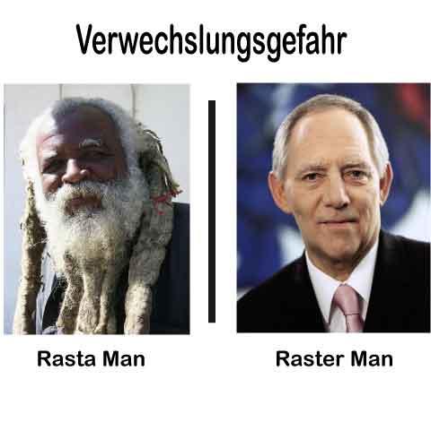 Verwechslungsgefahr-Rasta Man-Raster Man